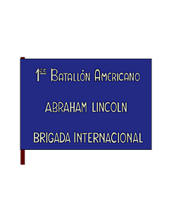 Flag: 1st Batallion  Abraham Lincoln  of the XVth International Brigade